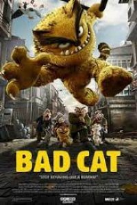 Download Bad Cat (2021) New Animals Hindi Dubbed 480p 350MB | 720p 700MB BluRay