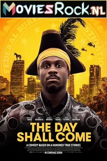 Download The Day Shall Come (2019) Dual Audio {Hindi-English} 480p [300MB] | 720p [650MB] | 1080p [1.3GB]